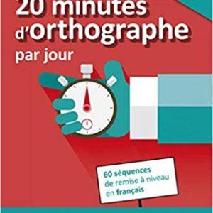 couverture livre 20 minutes d'orthographe par jour
