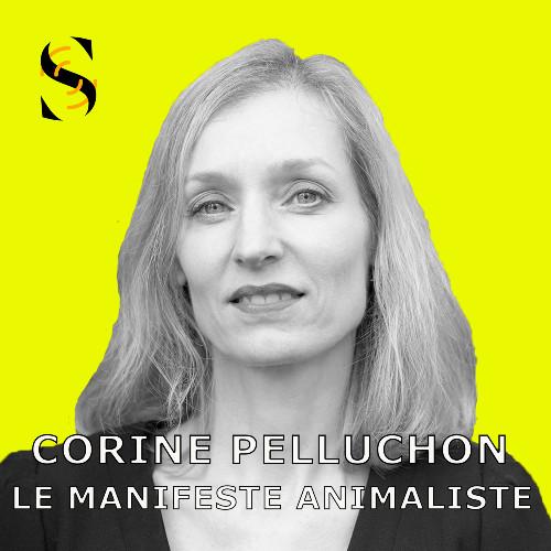 Corinne Pelluchon - Le manifeste animalier